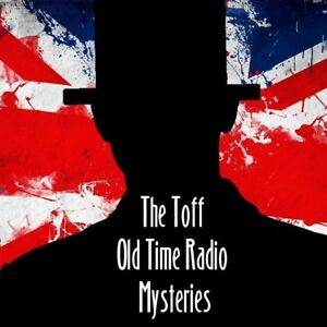 The Toff - John Creasey 2 Complete Old Time Radio Mysteries - 6 Hours - DOWNLOAD