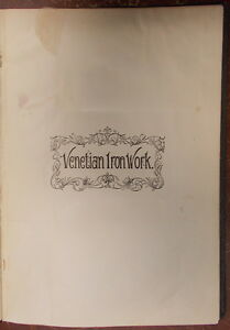 1895 ITALIAN VENETIAN IRON WORK Illustrated  METROPOLITAN HANDY SERIES