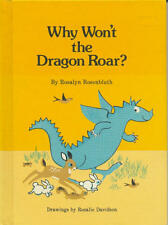 Why Wont the Dragon Roar? (An Imagination Book)