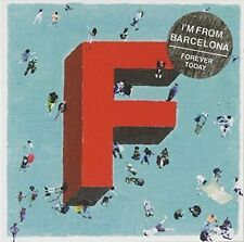 I'M FROM BARCELONA - FOREVER TODAY NEW CD