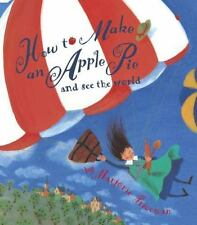 How to Make an Apple Pie and See the World Dragonfly Books