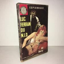 Gil Darcy LUC FERRAN DU N.I.D. éd° de l'arabesque POCHE espionnage 1963 - CC13A