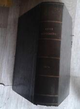 LA REVUE POLITIQUE et  LITTERAIRE. Revue des cours littéraires. 1876.