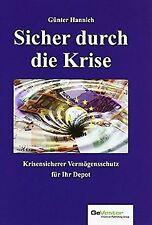 Sicher durch die Krise von Hannich, Günter | Buch | Zustand sehr gut