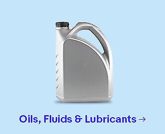 Oils, Fluids & Lubricants