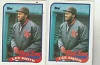 FREE SHIPPING-MINT-1989 Topps #760 Lee Smith Red Sox -2 CARDS PLUS BONUS CARDS
