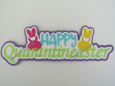 Quarantineaster Die Cut Title for Easter Virus Themed Scrapbook Pages - Ssffdeb