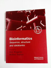BIOINFORMATICS Sequence structure and databanks D Higgins, Taylor Hardcover 2000