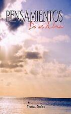 Pensamientos de un Alma by Yessica Nuqez (2004, Paperback)