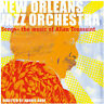 New Orleans Jazz Orc - Music of Allen Toussaint [New CD]