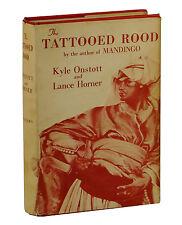 THE TATTOOED ROOD Kyle Onstott & Lance Horner ~ First Edition 1960  MANDINGO 1st