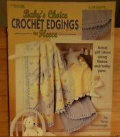 JAY040 LEISURE ARTS 2003, BABY'S CHOICE CROCHET EDGINGS FOR FLEECE