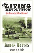 A Living Revolution Anarchism inthe Kibbutz Movement AK Press Zionist Jewish NEW