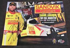 2014 Shawn Langdon Sandvik Coromant Top Fuel NHRA Autographed HANDOUT/POSTCARD