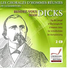 Luxembourg Men's Chorale CD - Rendez-Vous Mam Dicks