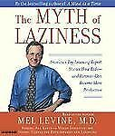 The Myth of Laziness : America's Top Learning Expert (Audio CD 2003) NEW