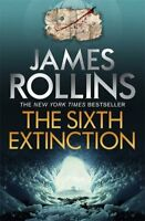 The Sixth Extinction (Sigma Force 10),James Rollins- 9781409138013