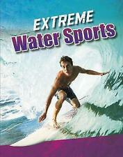 Extreme Water Sports - 9781474748018