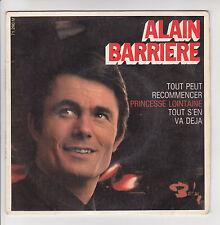 Alain BARRIERE Vinyl 45T EP TOUT PEUT RECOMMENCER -PRINCESSE LOIN -BARCLAY 71290