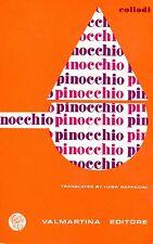 Collodi = Pinocchio Translated by Luisa Rapaccini