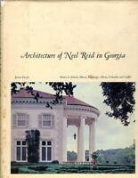 Architecture of Neel Reid in Georgia