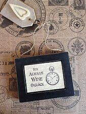 Vintage Plaque Sign It's Always Wine O Clock Shabby Chic Home Gift East of India