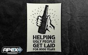 Beer Helping Ugly People get Laid Stencil - Airbrush, Sponging Snow ST-FUN-BEER2
