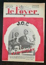 Le Foyer N 3389 19 juillet 1942 15e anniversaire à Lyon J.O.C Pat'apouf
