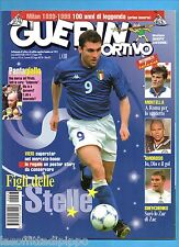 GUERIN SPORTIVO-1999 n.23- VIERI-PANTANI-AMOROSO-INS.MILAN 100 ANNI-NO POSTER