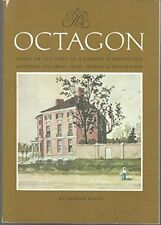 B0006WLBMS The Octagon: Being an Account of a Famous Washington Residence, Its