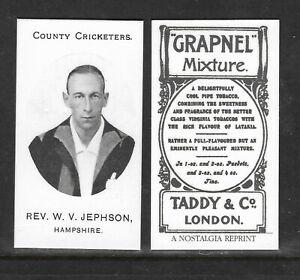 NOSTALGIA REPRINT TADDY & CO W.V.JEPHSON HAMPSHIRE COUNTY CRICKETERS