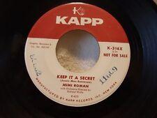 MIMI ROMAN Keep It A Secret/Round About Midnight - Rare Rockabilly Promo 45 Kapp
