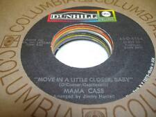 Rock 45 MAMA CASS Move In a Little Closer, Baby on Dunhill