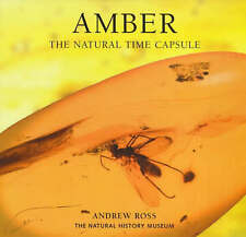 Amber: The Natural Time Capsule (Earth), Very Good Condition Book, Ross, Andrew,