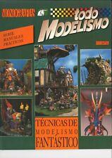 FANTASTIC MODELLING TECHNIQUES - TECNICAS DE MODELISMO FANTASTICO - French Text