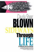 Blown Sideways Through Life: A Hilarious Tour de Resume-ExLibrary