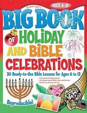 The Big Book of Holiday and Bible Celebrations Big Books
