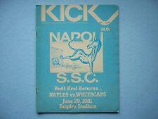 1981 VANCOUVER WHITECAPS NAPOLI S.S.C. NAPLES NASL SOCCER FOOTBALL KICK PROGRAM