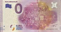 BILLET 0  EURO  ROCAMADOUR  FRANCE  2016 NUMERO 100