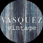 Vasquez Vintage