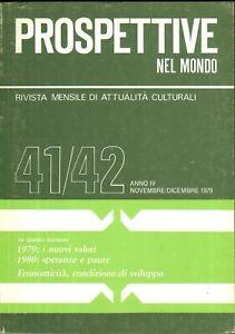 Rivista Prospettive nel Mondo n. 41/42 anno IV - Novembre - Dicembre 1979 ed....