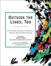 Outside the Lines, Too: An Inspired and Inventive Coloring Book by Creative Mast