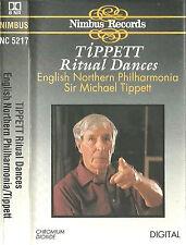 Sir Michael Tippett Ritual Dances CASSETTE ALBUM Nimbus Records NC5217 ENP