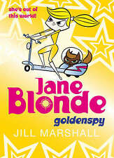 Jane Blonde 5: Goldenspy, Jill Marshall