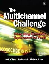 The Multichannel Challenge by Wilson, Hugh, Street, Rod, Bruce, Lindsay