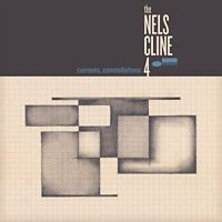 The Nels Cline  4 - Currents, Constellations [CD]