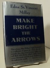 Make Bright the Arrows by Edna St Vincent Millay - 1940 - First edition - pwe11