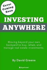 Long-Distance Real Estate Investing: How to Buy, Rehab, and Manage Out-Of-State