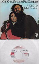 KRIS KRISTOFFERSON & RITA COOLIDGE  A Song I'd Like To Sing  rare promo 45