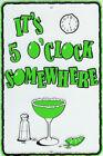 It's 5 O'Clock Somewhere Margarita Lime Margaritaville Metal Tin Sign - NEW